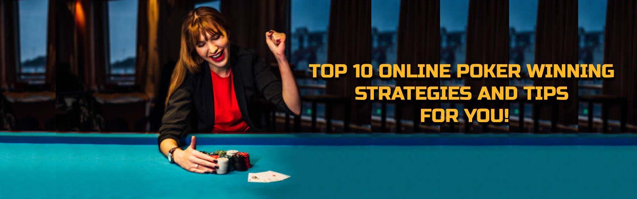 Online Poker Winning Strategies